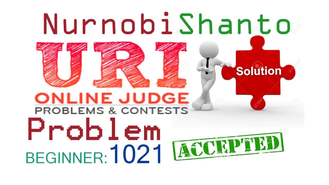 URI Online Judge Solution 1021