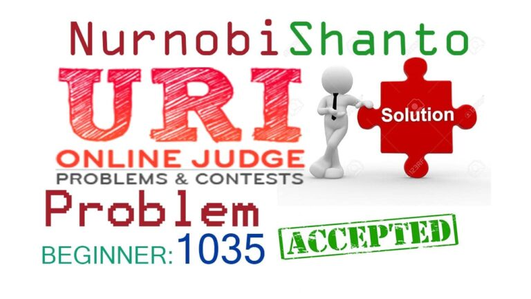 URI Online Judge Solution| 1035 Selection Test 1