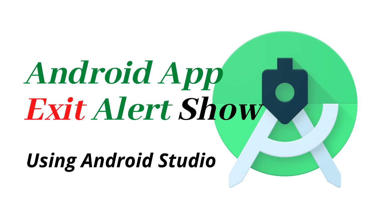 Android App Exit Alert Show | Android tutorial