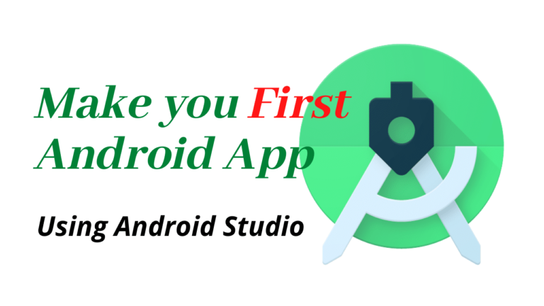 Make your first android app using android studio | Android Tutorial